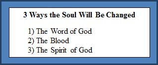 3 Ways the Soul Will Be Changed